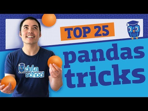 My Top 25 Pandas Tricks
