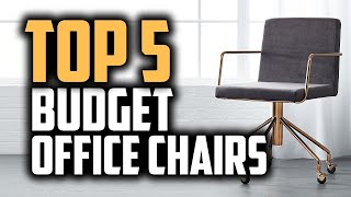 Best Budget Office Chairs in 2018 - Which Is The Best Office Chair?