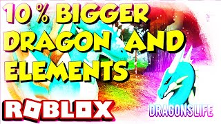 DRAGONS LIFE 10% BIGGER DRAGON AND ELEMENTS ROBLOX GAME