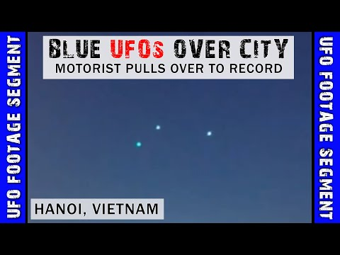 UFO SIGHTING VIDEO • Blue Lights over Hanoi • Vietnam