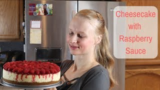 Classic Cheesecake with Raspberry Sauce