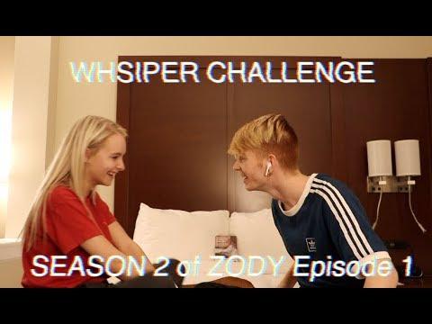 WHISPER CHALLENGE! Season 2 of ZODY EP. 1