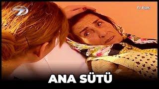 Kanal 7 TV Filmi  Ana Sütü