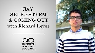 Baixar #5: Gay Self-Esteem & Coming Out with Richard Reyes (PLUS ME Project Founder)