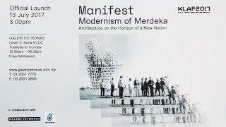 MANIFEST:  Modernism of Merdeka, part of KLAF2017