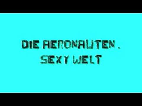 DIE AERONAUTEN - sexy welt
