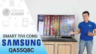 Smart Tivi Cong QLED Samsung 55 inch QA55Q8C - Đường cong tuyệt đẹp | Điện máy XANH