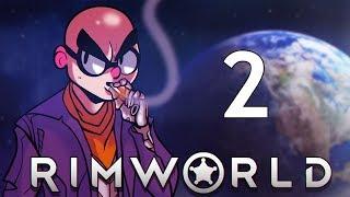 Northernlion Plays - RimWorld (Alpha 17) - Episode 2