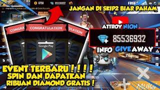 EVENT TERBARU FREE FIRE!! - Cara Mendapatkan Google Play Gift Gratis - CUMA SPIN DOANG JADI SULTAN!!