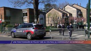 Yvelines | Une fonctionnaire de police tuée au couteau au commissariat de Rambouillet