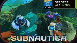 Subnautica - GTX 1070 Ti + i7 4790K   PC Max Settings 1440p