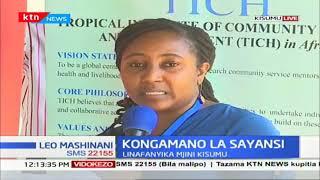 Kongamano la Sayansi linafanyika Mjini Kisumu