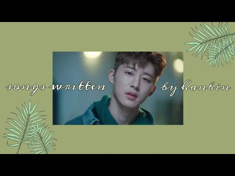 Best Songs Written/Co-Written By Hanbin aka B.I. (iKON)