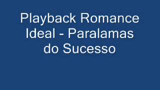 Playback Romance Ideal - Por Rogério Vieira