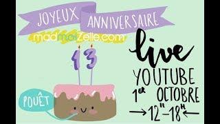 REPLAY LIVE ANNIVERSAIRE !!! 13 ANS DE MADMOIZELLE