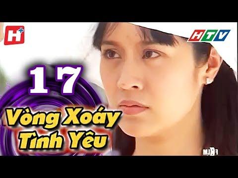 Vòng Xoáy Tình Yêu -  Tập 17   Phim Tình Cảm Việt Nam Hay Nhất 2017