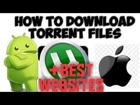 HOW TO DOWNLOAD TORRENT FILES ON ANDROID / IOS EASILY 2019