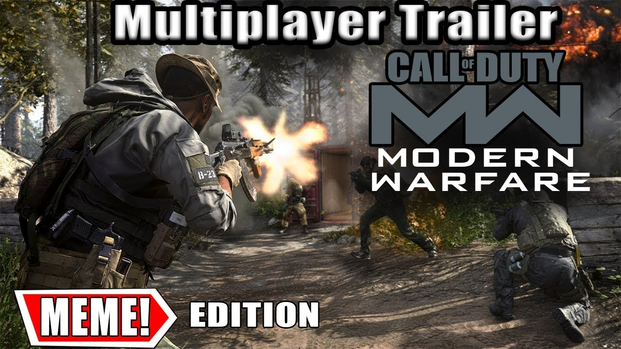 Call Of Duty Modern Warfare Multiplayer Meme Trailer Youtube