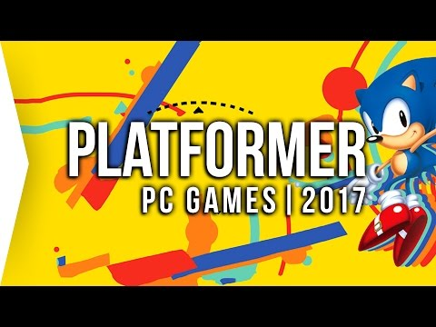 Top 10 PC ►PLATFORMER◄ Games to Watch in 2017! | Upcoming Platform Games