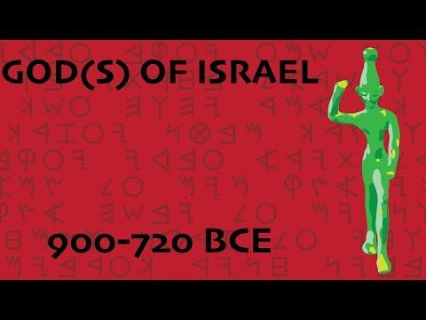 God(s) Of Israel (900-720 BCE)