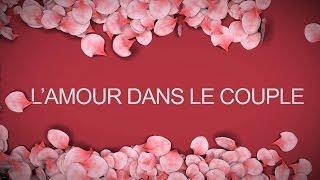 Nader Abou Anas - L'amour dans le couple
