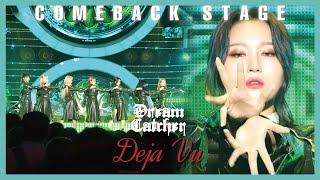 [Comeback Stage] Dreamcatcher - Deja Vu , show Music core 20190921