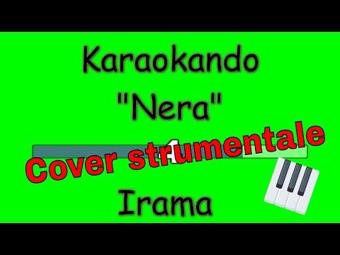 Karaoke Italiano - Nera - Irama testo