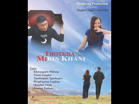 THOTKHA MIRIN KHANI full movie