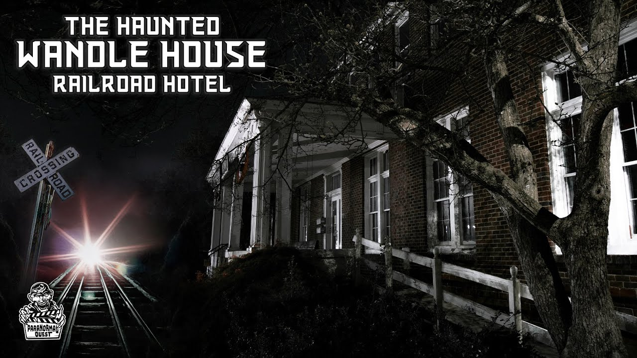 Download HAUNTED RAILROAD HOTEL || The Wandle House || Paranormal Quest®