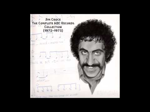 Jim Croce - The Complete ABC Records Collection (1972-1973)