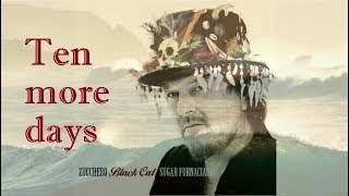 Zucchero - Ten more days