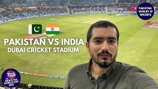 IND vs PAK Cricket Match VLOG   ICC T20 World Cup 2021   Dubai Cricket Stadium   Highlights