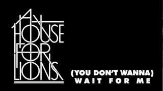A House For Lions - (You Don