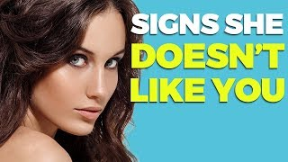 10 SIGNS SHE DOESN`T LIKE YOU   Alex Costa