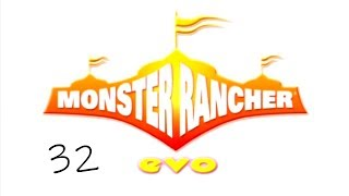 Monster Rancher EVO  32     like the Warp people more than Tochika