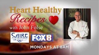 Heart Healthy Recipes with Chef John Folse