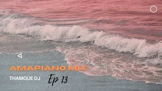 Amapiano Live Mix EP2 | ThamQue DJ | 2021 New Songs
