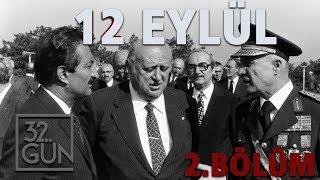 12 Eylül Belgeseli 2. Bölüm   Kıbrıs'tan Cepheleşmeye   32.Gün Arşivi