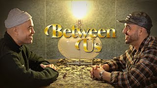 Danny & Jean of COASTCITY Share Their Deepest Secrets | Between Us