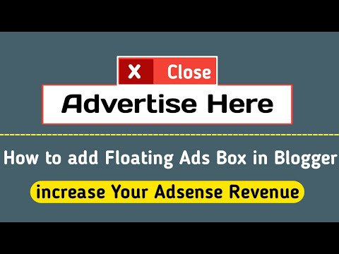 How to add Floating Ads Box in Blogger {HTML+JavaScript}