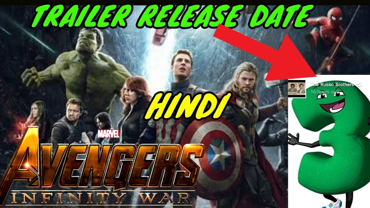 AVENGERS: Infinity War Trailer Release Date Confirmed | HINDI | INDIA