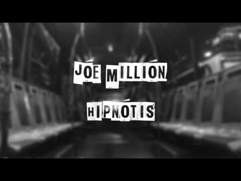 Joe Million - Hipnotis