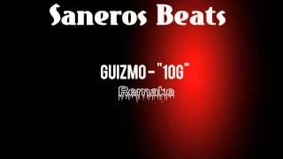 guizmo 10g instrumental remake saneros beats
