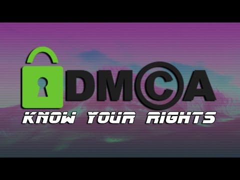 Know Your Rights: Fair Use & DMCA