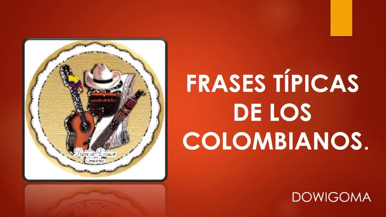 Dichos Y Refranes Colombianos Dowigoma