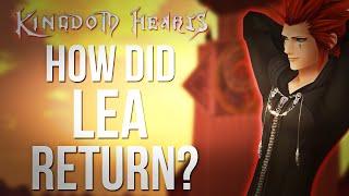 Kingdom Hearts - How Did Lea Return? (Quick Lore)