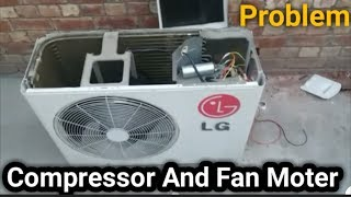 LG Ac Compressor and fan moter problem | out door capacitor change | Fully4World