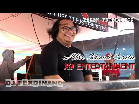 Dj Ferdinand GoldenStar Feat X9 Entertainment // Akhir Sebuah Cerita // At Amin Mulya Jakabaring