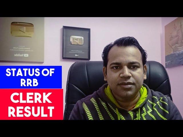 Status of RRB CLERK #RESULT 2020   Mains के लिये success का मूलमन्त्रा क्या होना चाहिए #Motivation