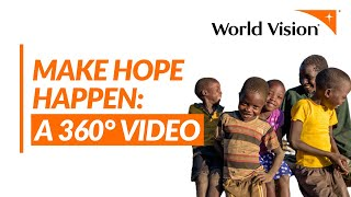 How World Vision Works: A 360 Video | World Vision US